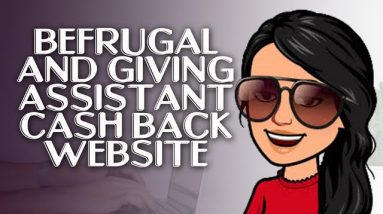 BeFrugal and Giving Assistant Cash Back Website