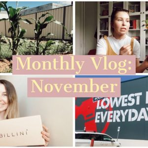 Monthly Vlog: November | So. Many. Shopping. Hauls, Veggie Garden Update, and Last Day of Uni!